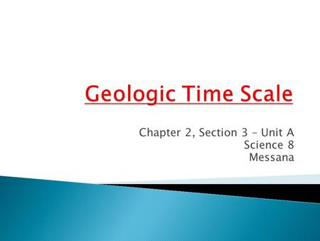 Chapter 2, Section 3 – Unit A Science 8 Messana.  What did you decide was more useful…tree rings or ice cores?  Why?