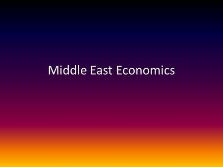 Middle East Economics. Israel's Economic System mixed economy that is technologically advanced Controlled by Israeli government and private Israeli companies.