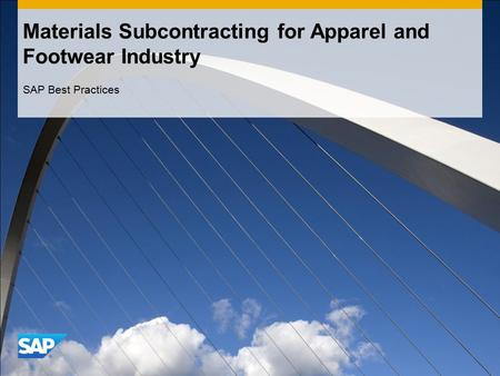Materials Subcontracting for Apparel and Footwear Industry SAP Best Practices.