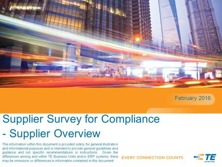 Supplier Survey for Compliance - Supplier Overview February 2016 The information within this document is provided solely for general illustration and informational.