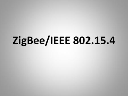 ZigBee/IEEE 802.15.4. By. P. Victer Paul Dear, We planned to share our eBooks and project/seminar contents for free to all needed friends like u.. To.