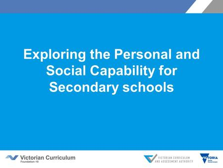Exploring the Personal and Social Capability for Secondary schools.