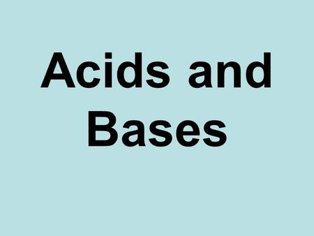 Acids and Bases. Arrhenius Definition of Acids and Bases Arrhenius defines acids and bases as: ACID – a substance that dissociates in water to produce.