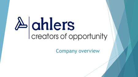Company overview. Outlines  Company background  Ahlers 4 activities  Ahlers main industries  Facts & Figures  Ahlers in Uzbekistan.