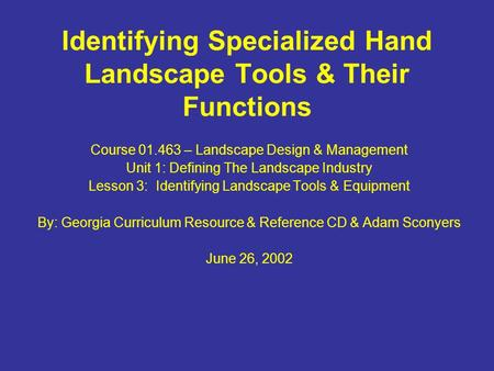 Identifying Specialized Hand Landscape Tools & Their Functions