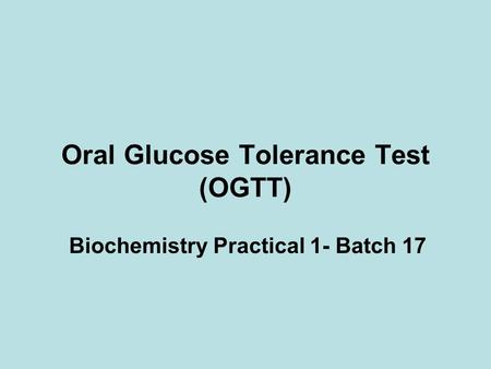 Oral Glucose Tolerance Test (OGTT)