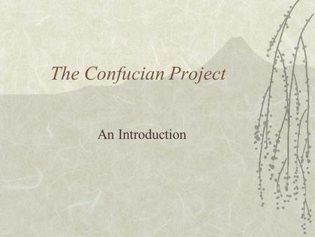 The Confucian Project An Introduction. Confucius  K'ung Ch'iu  Kung Fu--tzu  551-479 BCE  Humble origins  Never got (a substantial) government post.