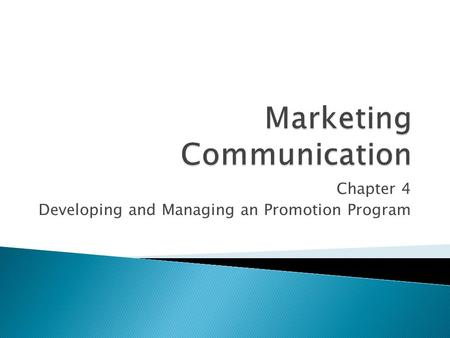 Chapter 4 Developing and Managing an Promotion Program.