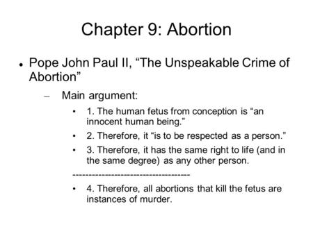 thesis statement on abortion On this page you can download free abortion research paper sample when it is an abortion thesis statement professayscom proposes that you write about a case study.