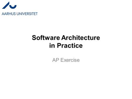 "Software Architecture in Practice AP Exercise. Context We have a ""small scale"" MMORPG on Web –""WoW light"" Business model –Play via browser –Small part."