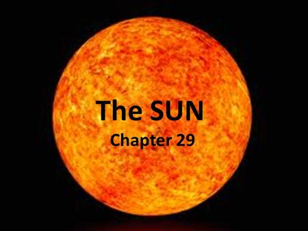 The Sun Chapter 29 The SUN Chapter 29. sun H-R Diagram.