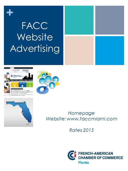 + FACC Website Advertising Homepage Website: www.faccmiami.com Rates 2015.