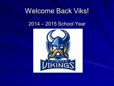 "Welcome Back Viks! 2014 – 2015 School Year. 3 rd and 4 th period Directions: On your ""Warm up"" page, please complete the problems on the screen. Show."