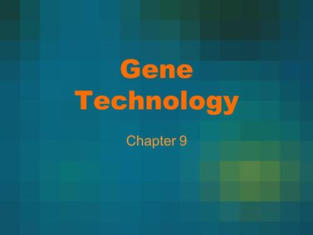 "Gene Technology Chapter 9. ""I Can"" Statements I can explain how restriction enzymes can be used to make recombinant DNA. I can explain how bacteria can."
