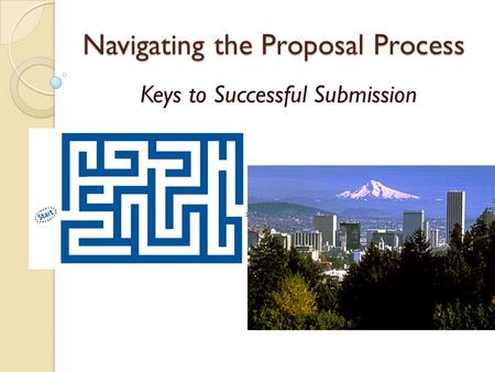 Navigating the Proposal Process Keys to Successful Submission.