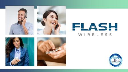 U.S. Market Opportunity There Are Over 6 Million Monthly Buying Decisions in Wireless in USA – That's 6 Million Monthly Opportunities to Acquire Flash.