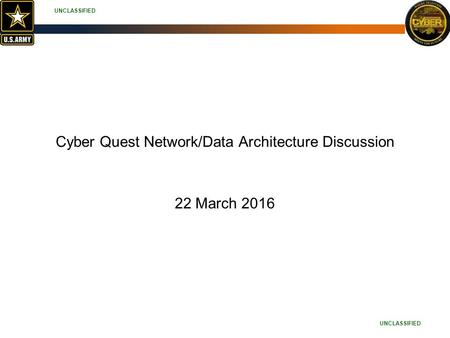 Cyber Quest Network/Data Architecture Discussion