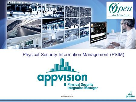Physical Security Information Management (PSIM) AppVision © 2015.
