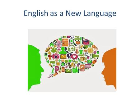 English as a New Language. Educational Rights & Responsibilities Lau vs. Nichols (1974)– students entitled to an education they can access. Parents entitled.
