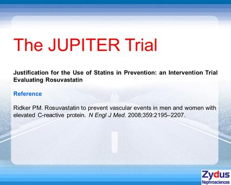 The JUPITER Trial Reference Ridker PM. Rosuvastatin to prevent vascular events in men and women with elevated C-reactive protein. N Engl J Med. 2008;359:2195–2207.