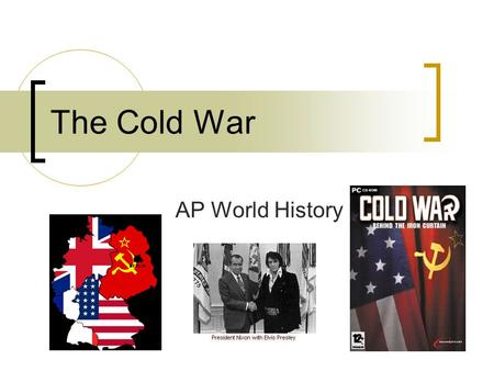 The Cold War AP World History. Superpowers Emerge From WWII United States – wanted to strengthen democracy & build prosperous economies Soviet Union –