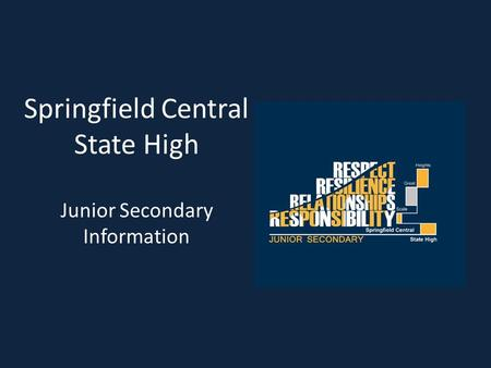 Springfield Central State High Junior Secondary Information.