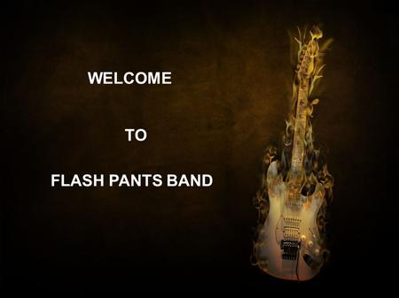 WELCOME TO FLASH PANTS BAND. 80s Tribute Band Make your party rocking with the FlashPants, an 80s tribute band in California. It is the most hired bands.