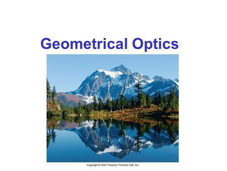 Geometrical Optics.