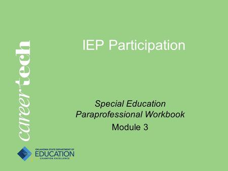 IEP Participation Special Education Paraprofessional Workbook Module 3.