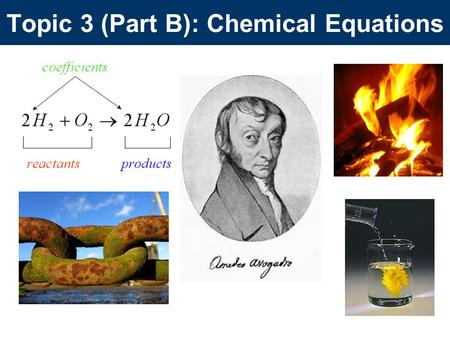 Topic 3 (Part B): Chemical Equations. Moles A Pair is 2 A dozen is 12 A gross is 144 A ream is 500 A mole is a number, that measures the amount of a substance.