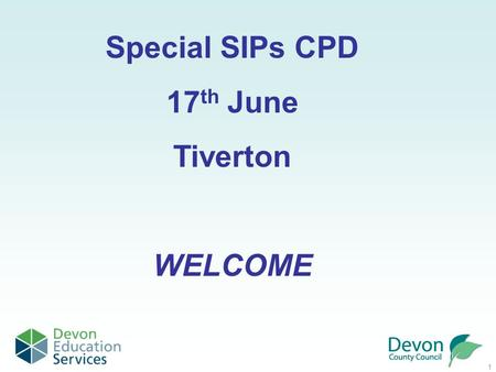 1 Special SIPs CPD 17 th June Tiverton WELCOME. 2  home Login to the DES visits Please enter your details to login.