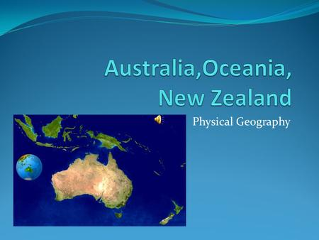 Physical Geography. Australia Continent and a Country.