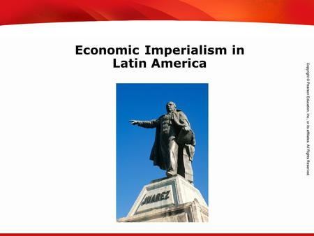 TEKS 8C: Calculate percent composition and empirical and molecular formulas. Economic Imperialism in Latin America.