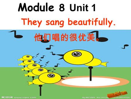 Module 8 Unit 1 They sang beautifully. 他们唱的很优美。 cook play row cooked rowed danced walk watch help walked watched washed / d / / t / talk talked dance.