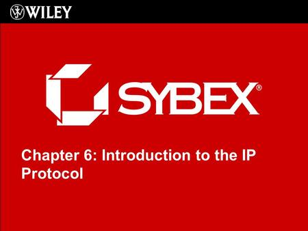 Click to edit Master subtitle style Chapter 6: Introduction to the IP Protocol.