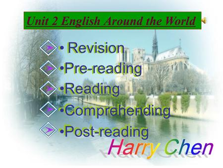 Revision Pre-reading Reading Comprehending Post-reading Unit 2 English Around the World Revision Pre-reading Reading Comprehending Post-reading.