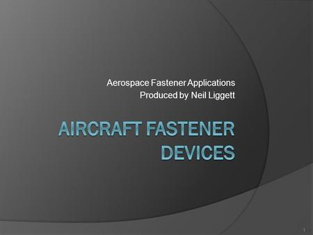 Aircraft fastener devices