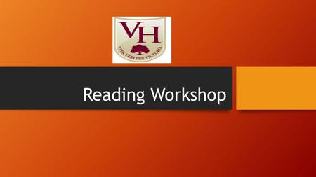 Reading Workshop. The Power of Reading! Creating a love of reading in children is potentially one of the most powerful ways of improving academic standards.