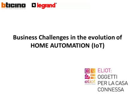 Business Challenges in the evolution of HOME AUTOMATION (IoT)