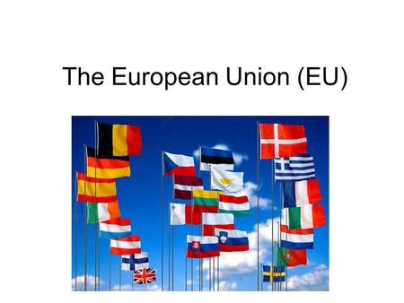 The European Union (EU). By 1945 Europe had been through two World Wars where much of the fighting occurred on its soil, and 50 million people had been.