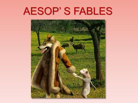 AESOP' S FABLES. . Aesop's Fables or Aesopica refers to a collection of fables credited to Aesop, a slave and story-teller who lived in ancient Greece.