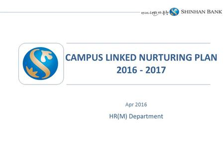 CAMPUS LINKED NURTURING PLAN 2016 - 2017 HR(M) Department Apr 2016.