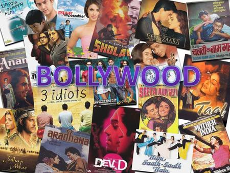  Bollywood is the informal term popularly used for the Hindi-language film industry based in Mumbai (formerly known as Bombay), Maharashtra, India. 