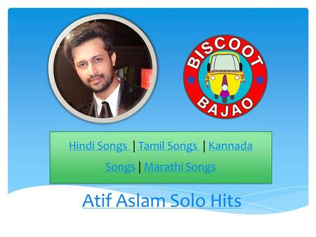 Atif Aslam Solo Hits Hindi Songs Hindi Songs | Tamil Songs | Kannada Songs | Marathi SongsTamil Songs Kannada SongsMarathi Songs Hindi Songs Hindi Songs.