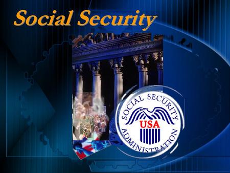 Social Security Social Security Programs Retirement Insurance Survivors Insurance Disability Insurance.