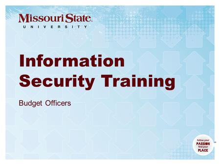 2015Computer Services – Information Security| Information Security Training Budget Officers.