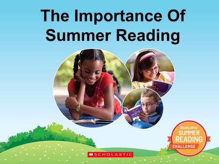 The Importance Of Summer Reading. Jobs Today 90% of the jobs today require either a TECHNICAL EDUCATION or a 4-YEAR COLLEGE DEGREE.