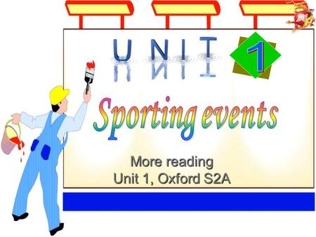 More reading Unit 1, Oxford S2A Quick quiz Select the missing word to complete the Olympic motto: Faster, Higher, ____. A. Larger B. Smarter C. Stronger.