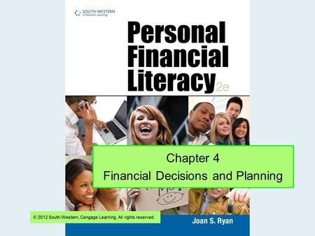 Chapter 4 Financial Decisions and Planning. Slide 2 What Are Needs and Wants? 4-1 Resources and Choices Needs are things you must have. o Examples: food,