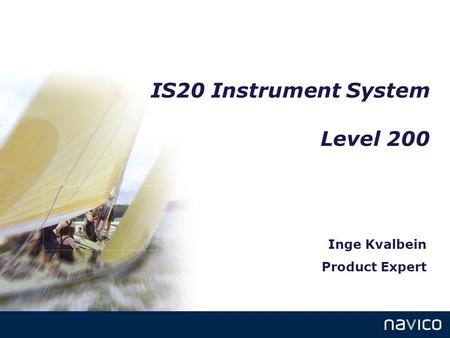 IS20 Instrument System Level 200 Inge Kvalbein Product Expert.